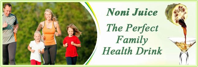 Noni Juice Perfect Family Health Drink